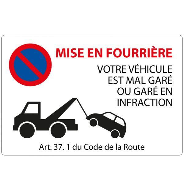 Panneau de circulation Plat Aludibond - Mise en fourrière