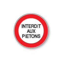 Panneau de Prescription B19 Plat en Aludibond : Interdit aux Piétons