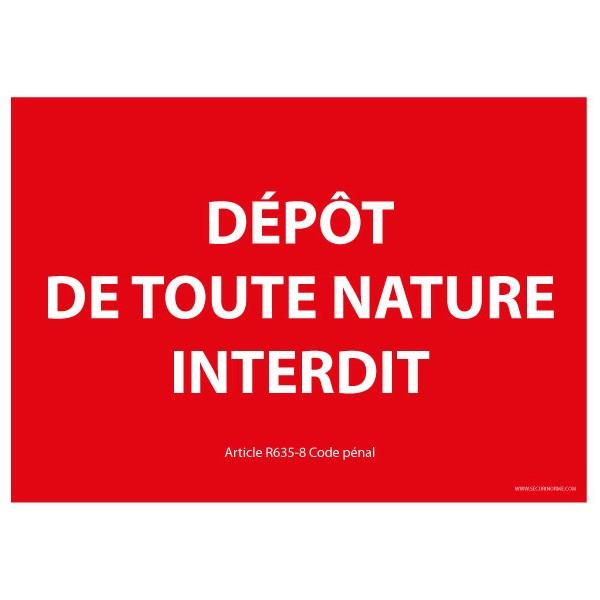 """Panneau """"Dépôt de toute nature interdit"""""""