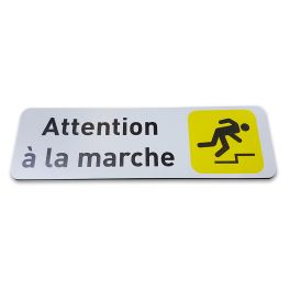 Panneau Signalétique - Attention à la marche