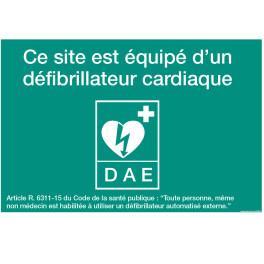 Panneau DAE - ce site est équipé d'un défibrilateur cardiaque