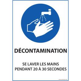 """Panneau """"Décontamination - se laver les mains pendant 20 à 30 sec"""" - Vinyle"""