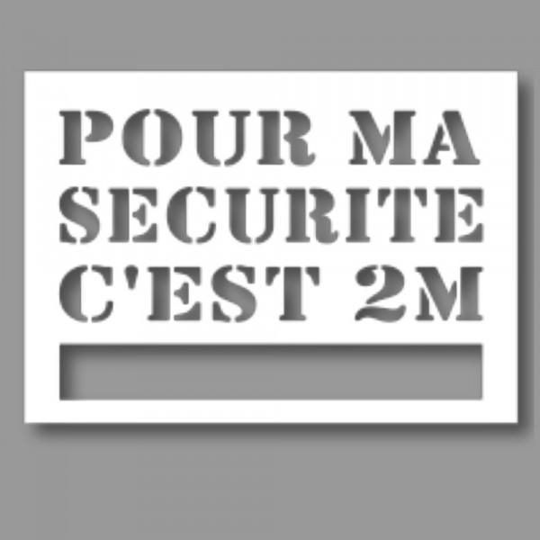 Pochoir Ligne de Sécurité - Pour ma sécurité c'est 2m