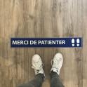 Adhésif de marquage au sol -Distances Sociales - Merci de patienter - 700x100mm