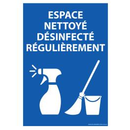Panneau Espace nettoyé et désinfecté régulièrement
