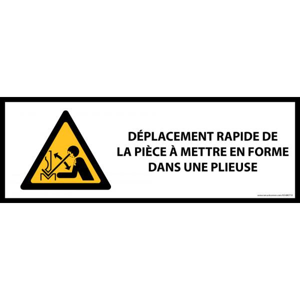Panneau de danger ISO EN 7010 - Déplacement rapide de la pièce à mettre dans une presse plieuse - W032