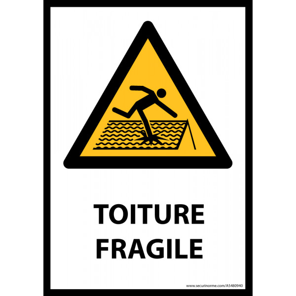 Panneau ISO EN 7010 - Toiture fragile - W036