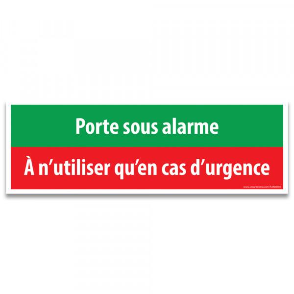 Panneau et autocollant d'évacuation - Porte sous alarme A n'utiliser qu'en cas d'urgence - 300 x 100 mm