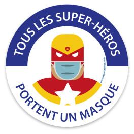 """Panneau masque obligatoire """"Tous les super héros portent un masque"""""""