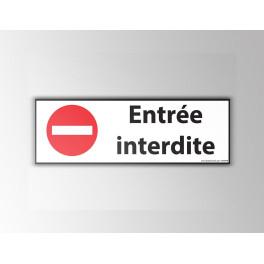 "Signalisation ""Entrée interdite"""
