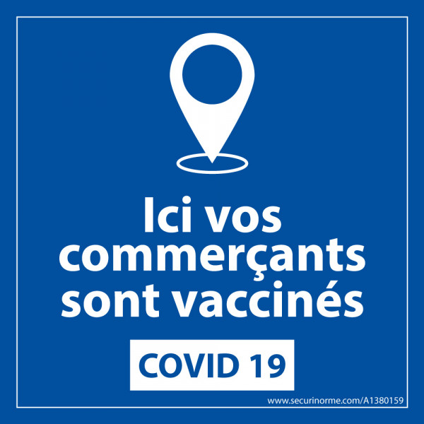 panneau sanitaire Ici vos commerçants sont vaccinés - vinyle - 125 x 125 mm fond bleu