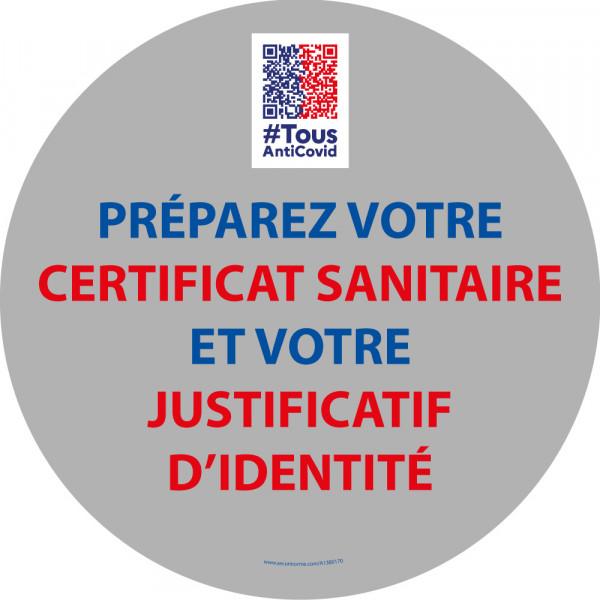 """Marquage Sol """"Préparez votre certificat sanitaire et votre justificatif d'identité"""" vinyle - diam 300 mm"""