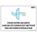 panneau Pour votre sécurité, l'air de cet espace est nettoyé par un purificateur d'air + logo HEPA