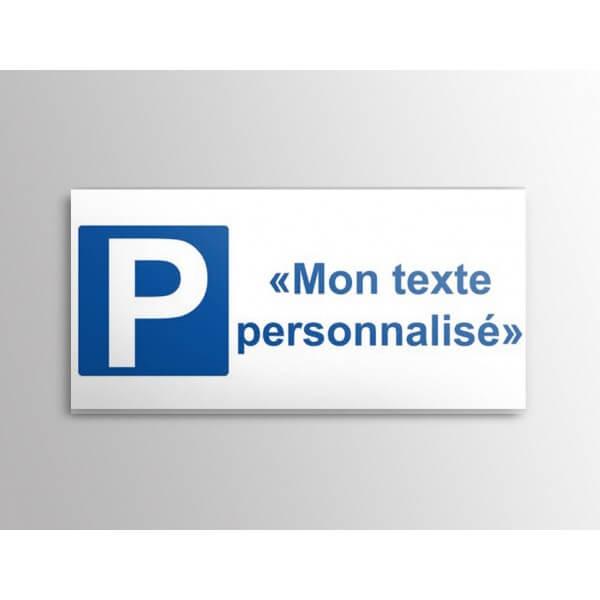 Panneau Parking + texte personnalisable