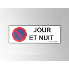 """Signalisation """"Interdiction stationnement, jour et nuit"""""""