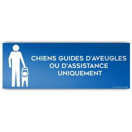 Panneau d'Information : Chiens Guides d'Aveugle ou d'Assistance Uniquement, Modèle 2