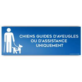 Panneau d'Information : Chiens Guides d'Aveugle ou d'Assistance Uniquement, Modèle 4