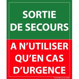 """Panneau Evacuation incendie """"Sortie de secours, à n'utiliser qu'en cas d'urgence"""" -300 x 250 mm"""