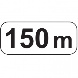 """Panonceaux d'étendue """"150 m"""""""