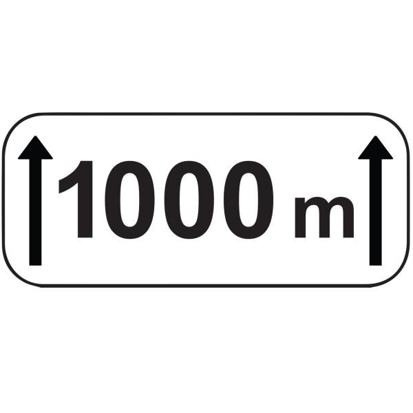 """Panonceaux d'étendue """"1000m"""""""