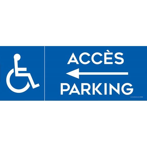 Panneau Parking Accès flèche gauche parking logo PMR - Dibond - 2 formats