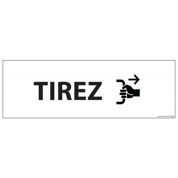 "Signalisation d'information ""TIREZ"" - 210 x 75 mm fond blanc"