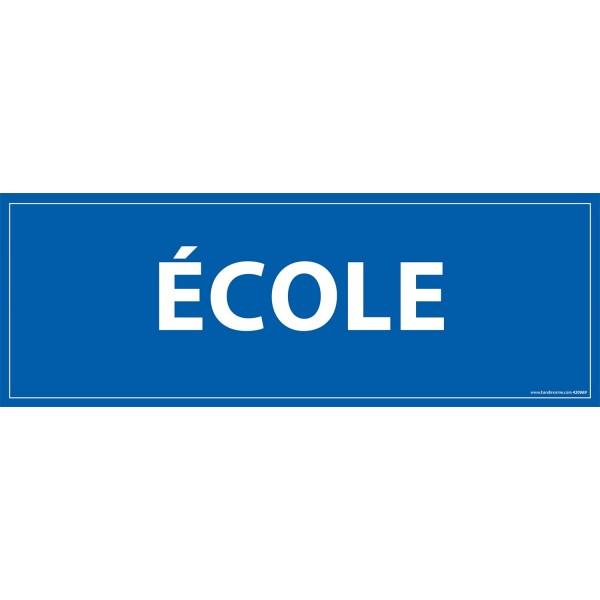 "Signalétique information ""ECOLE"" fond bleu 210 x 75 mm"