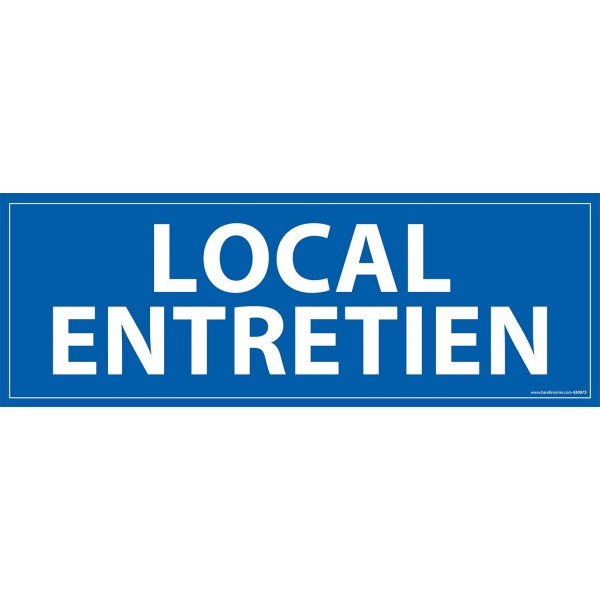 "Signalétique information ""LOCAL ENTRETIEN"" fond bleu 210 x 75 mm"