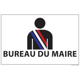 """Signalétique information """"BUREAU DU MAIRE+ symbole"""" fond blanc 300 x 200 mm"""