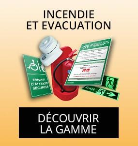 produits pour incendie et evacuation affichage reglementaire